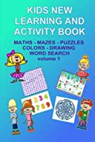 Kids New Learning and Activity: Spelling, Math, Mazes, Coloring and More (Learning and Activities for Kids)