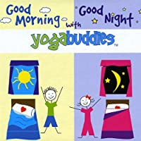 Good Morning Good Night With Yogabuddies