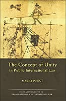 The Concept of Unity in Public International Law (Hart Monographs in Transnational and International Law)