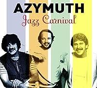 Jazz Carnival by Azymuth (2011-10-11)