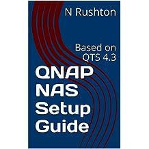 QNAP NAS Setup Guide: Based on QTS 4.3