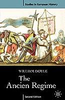 The Ancien Regime (Studies in European History)