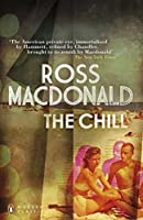 The Chill (Penguin Modern Classics) by Ross Macdonald(2012-07-05)