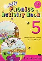 Jolly Phonics Activity Book 5z, W, Ng, V, Oo, Oo (Jolly Phonics: Activity Book)