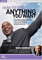 Nido Qubein Live - How to Get Anything You Want - Proven Strategies for Success & Significance