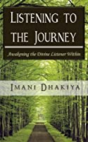 Listening to the Journey: Awakening the Divine Listener Within