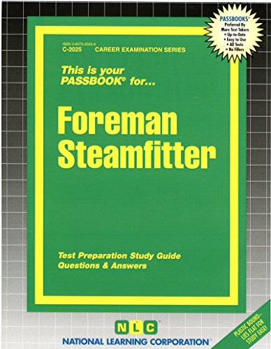 Download Foreman Steamfitter (Career Examination Ser. : C-2025) 0837320259