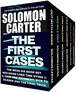 The First Cases: The Roberts and Bradley PI Crime Thriller Collection Mega Boxed Set by [Carter, Solomon]