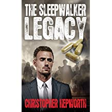 The Sleepwalker Legacy: A Medical Financial Mystery Thriller (Sam Jardine Crime Conspiracy Thrillers Book 1)