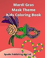 Mardi Gras Mask Theme Kids Coloring Book
