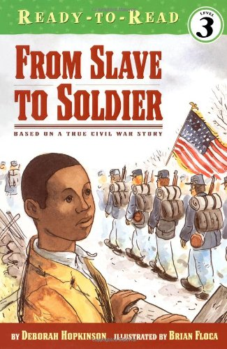 From Slave to Soldier (Ready-to-Reads)の詳細を見る