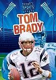 Tom Brady (Today's Sports Greats)