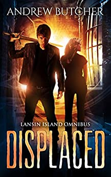 Displaced: Lansin Island Paranormal Mysteries Books 1-3 by [Butcher, Andrew]