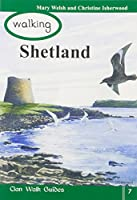 Walking Shetland (Walking Scotland Series)