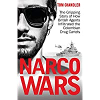 Narco Wars: How British Agents Infiltrated The Colombian Drug Cartels