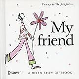 My friend (A HELEN EXLEY GIFTBOOK) 画像