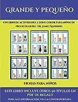 Fichas para niños (Grande y pequeño): Este libro contiene 30 fichas con actividades a todo color para niños de 4 a 5 años