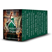 Masquerade & Etiquette (Regency Romance) 12 Book Box Set