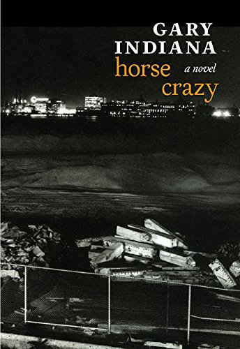 Horse Crazy: A novel