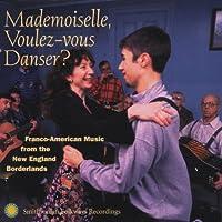 Mademoiselle Voulez-Vous Danse
