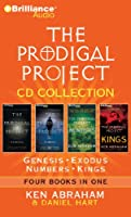 The Prodigal Project Cd Collection: Genesis / Exodus / Numbers / Kings: Four Books in One