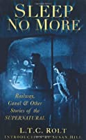 Sleep No More by L Rolt(2014-06-12)