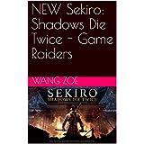 NEW Sekiro: Shadows Die Twice -  Game Raiders (English Edition)