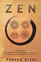 Zen: 2 Manuscripts (Zen Buddhism Bundle)