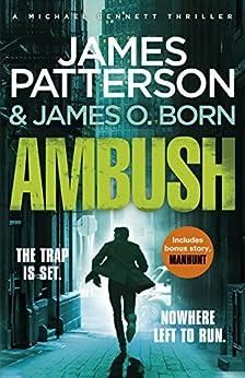 Ambush: (Michael Bennett 11) by [Patterson, James]