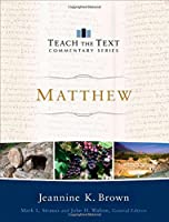 Matthew (Teach the Text Commentary)