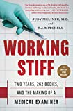 Working Stiff: Two Years, 262 Bodies, and the Making of a Medical Examiner (English Edition)