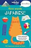 First Words - Japanese [AU/UK]: 100 Japanese words to learn (Lonely Planet Kids)