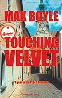 Touching Velvet