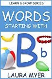 Words Starting With B: Learn & Grow Series (English Edition)
