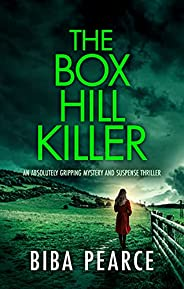 THE BOX HILL KILLER an absolutely gripping mystery and suspense thriller (Detective Rob Miller Mysteries Book