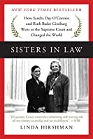 Sisters in Law: How Sandra Day O'Connor and Ruth Bader Ginsburg Went to the Supreme Court and Changed the World by Linda Hirshman(2016-09-06)