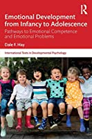 Emotional Development from Infancy to Adolescence (International Texts in Developmental Psychology)