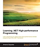 Learning .NET High-performance Programming (English Edition)