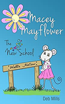 Macey Mayflower The New School by [Mills, Deb]