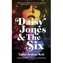 Daisy Jones and The Six: The most rock n roll novel of 2019