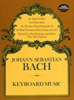 Bach: Keyboard Music: The Bach-Gesellschaft Edition (MUSIC)