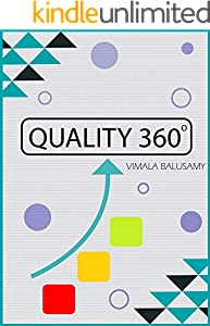 QUALITY 360 Degree: Essentials of Effective Quality Management - Scratch to Advanced (English Edition)