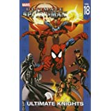 Ultimate Spider-Man 18 : Ultimate Knights (Ultimate Spider-Man)