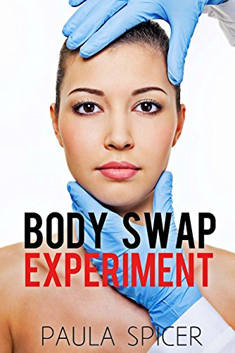 Body Swap Experiment: Gender Transformation: Gender Swap (English Edition)