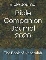 Bible Companion Journal 2020: The Book of Nehemiah