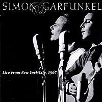 Live from New York City 1967 by Simon & Garfunkel (2002-07-16)