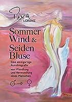 Sommerwind und Seidenbluse