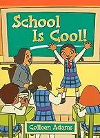 School Is Cool! (Neighborhood Readers)