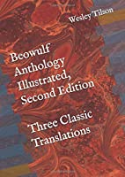 Beowulf Anthology Illustrated, Second Edition