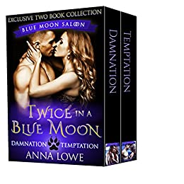 Twice in a Blue Moon: Blue Moon Saloon Two-book collection by [Lowe, Anna]